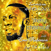"NEW MUSIC!!! Jermaine Hardsoul- ""Merry Christmas"" w/ Eric Roberson feat. D. Scott  @JHardsoul @IAmEricRoberson"