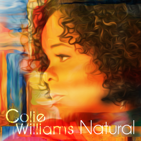 "The Mellow Mix Pick  Week #1 – Colie Williams – ""Natural"" @olsoul"