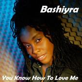 "The Mellow Mix Pick Week #8 –  Bashiyra – ""You Know How To Love Me"" @BashiyraDaVoice"