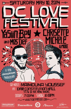 Are you going to DC Love Fest? You Better! See @ChrisetteM @MosDefOfficial and More!