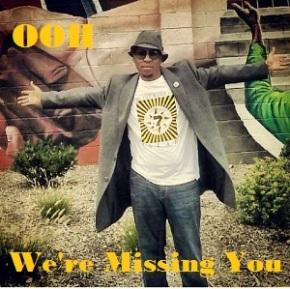 OOH, We're Missing You…  Tribute to DerrickJones