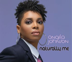 Angela Johnson - Naturally Me