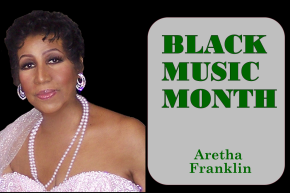 African American Music Appreciation Month – Aretha Franklin @arethafranklin