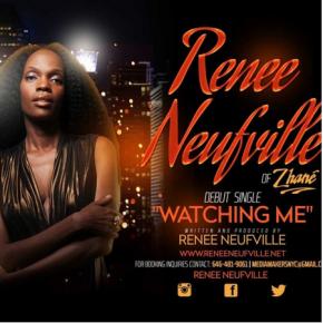 #NewMusic Renee Neufville of Zhane – Watching Me@ReneeNeufville